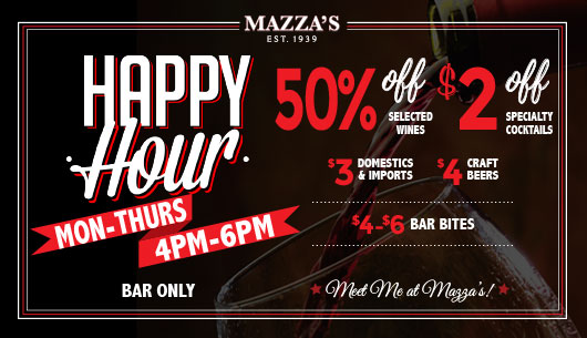 Mazza S Happy Hour Press Release Mazza S Restaurant